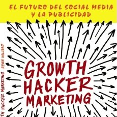 Libros: GROWTH HACKER MARKETING ED. ANAYA MULTIMEDIA. Lote 95571014