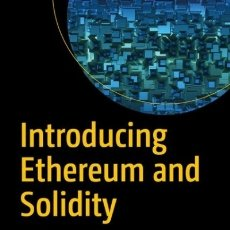 Libros: INTRODUCING ETHEREUM AND SOLIDITY. Lote 95803578