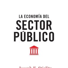 Libros: LA ECONOMÍA DEL SECTOR PÚBLICO ANTONI BOSCH EDITOR, S.A.. Lote 96191918