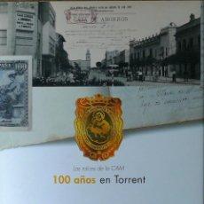 Libros: (PAÍS VALENCIÀ) (TORRENT) LAS RAICES DE LA CAM. 100 AÑOS EN TORRENT - VARIOS AUTORES. Lote 100361759
