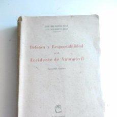 Libros: DEFENSA Y RESPONSABILIDAD EN EL ACCIDENTE DE AUTOMOVIL JOSE Y LUIS BELMONTE DIAZ ABOGADOS 1956. . Lote 104177139