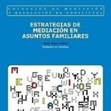 Libros: ESTRATÉGIAS DE MEDIACIÓN EN ASUNTOS FAMILIARES REUS EDITORIAL SA. Lote 105343518