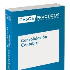 Libros: CASOS PRÁCTICOS CONSOLIDACIÓN CONTABLE LEFEBVRE-EL DERECHO, S.A.0. Lote 105343670