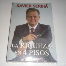 Libros: LA RIQUEZA EN 4 PISOS POR SERBIA, XAVIER. Lote 105763575
