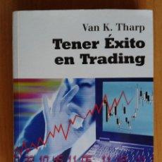 Libros: TENER EXITO EN TRADING DE VAN K. THARP. Lote 118330127