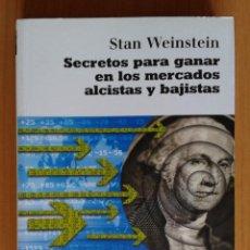 Libros: SECRETOS PARA GANAR EN LOS MERCADOS ALCISTAS Y BAJISTAS DE STAN WEINSTEIN. Lote 118330219