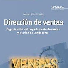 Libros: DIRECCIÓN DE VENTAS. ORGANIZACIÓN DEL DEPARTAMENTO DE VENTAS Y GESTIÓN DE VENDEDORES, M ARTAL, ESIC,. Lote 121986375