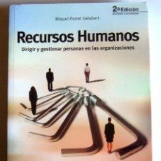 Libri: RECURSOS HUMANOS. DIRECCIÓN Y GESTIÓN DE PERSONAS EN LAS ORGANIZACIONES, M PORRET, ESIC, 2006. Lote 121986639