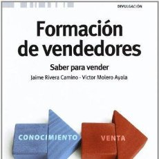 Libros: FORMACIÓN DE VENDEDORES, J RIVERA Y V MOLERO, ESIC, 2012. Lote 121986783
