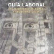 Libros: GUÍA LABORAL DEL MINISTERIO DE EMPLEO Y SEGURIDAD SOCIAL 2015. Lote 125931498