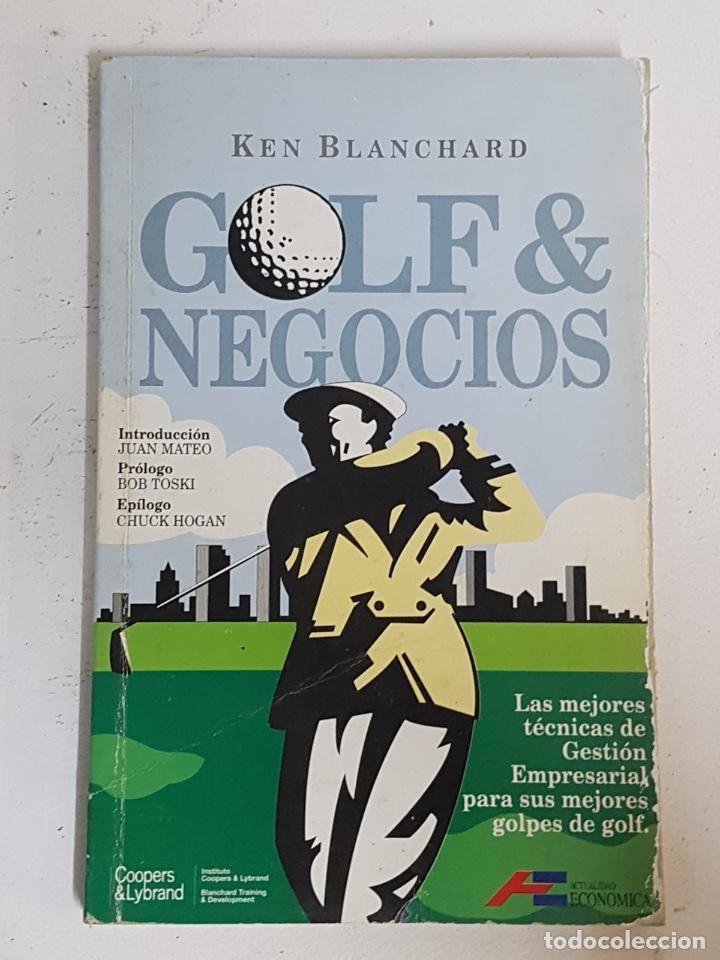 LIBRO GOLF Y NEGOCIOS DE KEN BLANCHARD (Libros Nuevos - Ciencias, Manuales y Oficios - Derecho y Economía)