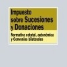 Libros: IMPUESTO SOBRE SUCESIONES Y DONACIONES. Lote 70869455