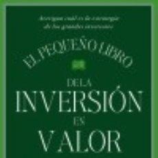 Libros: EL PEQUEÑO LIBRO DE LA INVERSIÓN EN VALOR. Lote 70901075