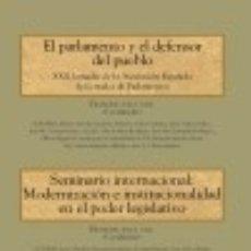 Libros: EL PARLAMENTO Y EL DEFENSOR DEL PUEBLO Y SEMINARIO: MODERNIZACIÓN E INSTITUCIONALIZACIÓN EN EL. Lote 70869063