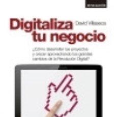 Libros: DIGITALIZA TU NEGOCIO. Lote 70928510