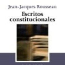 Libros: ESCRITOS CONSTITUCIONALES. Lote 70869311