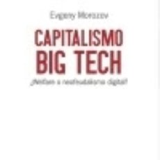 Libros: CAPITALISMO BIG TECH. Lote 113906710