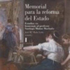 Libros: MEMORIAL PARA LA REFORMA DEL ESTADO: ESTUDIOS EN HOMENAJE AL PROFESOR SANTIAGO MUÑOZ MACHADO CENTRO . Lote 70892395