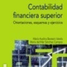 Libros: CONTABILIDAD FINANCIERA SUPERIOR. Lote 89225072