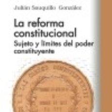 Libros: LA REFORMA CONSTITUCIONAL. Lote 118447275
