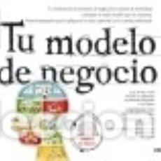 Libros: TU MODELO DE NEGOCIO. Lote 70901443