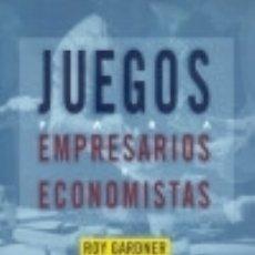 Libros: JUEGOS PARA EMPRESARIOS Y ECONOMISTAS EDITORIAL ANTONI BOSCH. Lote 70723493
