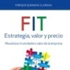 Libros: FIT. ESTRATEGIA, VALOR Y PRECIO. Lote 70844075