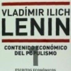 Libros: ESCRITOS ECONOMICOS 1 CONTENIDO ECONOMICO DEL POPULISMO. Lote 70859735