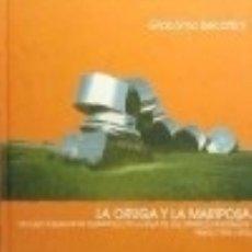 Libros: LA ORUGA Y LA MARIPOSA. Lote 128548572