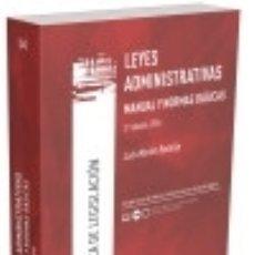 Libros: LEYES ADMINISTRATIVAS. MANUAL Y NORMAS BÁSICAS. Lote 129964366