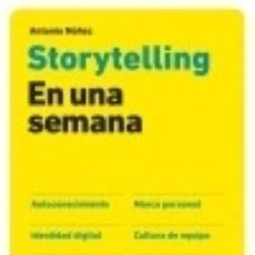 Libros: STORYTELLING EN UNA SEMANA.GESTION 2000.. Lote 130254598