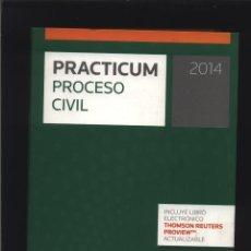 Libros: PRACTICUM PROCESO CIVIL 2014 TORIBIOS FUENTES, FERNANDO / MARTÍN RUIZ ARANZADI EDITORIAL 2014- PP . Lote 131231363