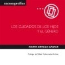 Libros: LOS CUIDADOS DE LOS HIJOS Y EL GÉNERO. Lote 133961321