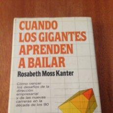 Libros: CUANDO LOS GIGANTES APRENDEN A BAILAR. Lote 135319925