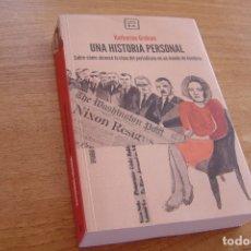 Libros: UNA HISTORIA PERSONAL. KATHERINE GRAHAM. 2018. NUEVO A ESTRENAR.. Lote 139942206