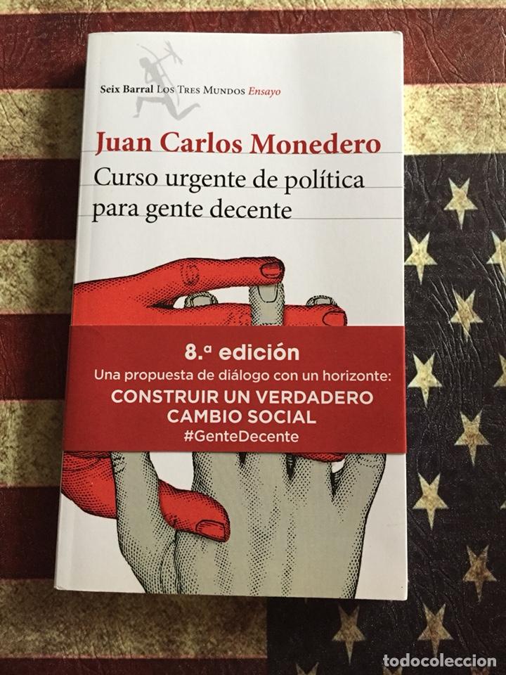 CURSO URGENTE DE POLÍTICA PARA GENTE DECENTE (Libros Nuevos - Ciencias, Manuales y Oficios - Derecho y Economía)
