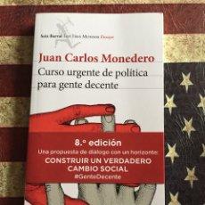Libros: CURSO URGENTE DE POLÍTICA PARA GENTE DECENTE. Lote 140501098