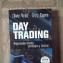 Libros: OLIVER VELEZ GREG CAPRA - DAY TRADING. Lote 141869850