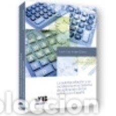 Libros: LA AUTOLIQUIDACIÓN Y SU INCIDENCIA EN EL SISTEMA DE APLICACIÓN DE LOS TRIBUTOS EN ESPAÑA. Lote 142840957