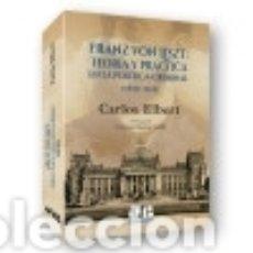 Libros: FRANZ VON LISZT: TEORÍA Y PRÁCTICA EN LA POLÍTICA-CRIMINAL. Lote 142841022
