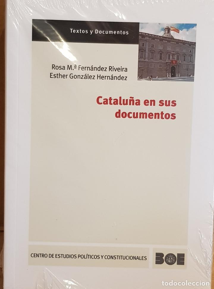 CATALUÑA EN SUS DOCUMENTOS / ROSA Mª FERNÁNDEZ-ESTHER GONZÁLEZ / ED / CENTRO DE ESTUDIOS POLÍTICOS. (Libros Nuevos - Ciencias, Manuales y Oficios - Derecho y Economía)