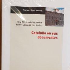 Libros: CATALUÑA EN SUS DOCUMENTOS / ROSA Mª FERNÁNDEZ-ESTHER GONZÁLEZ / ED / CENTRO DE ESTUDIOS POLÍTICOS.. Lote 147853778