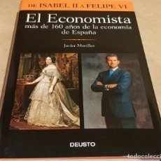 Libros: EL ECONOMISTA / DE ISABEL II A FELIPE VI / JAVIER MORILLAS / ED-DEUSTO / NUEVO / DESCATALOGADO.. Lote 148023806