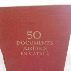 Libros: STQ.VARIOS.50 DOCUMENTS JURIDICS EN CATALA.EDT, BARCELONA... Lote 148743918