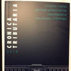 Libros: CRÓNICA TRIBUTARIA 2018. INSTITUTO DE ESTUDIOS FISCALES.. Lote 152229306