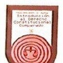 Libros: INTRODUCCIÓN AL DERECHO CONSTITUCIONAL COMPARADO. Lote 160801925