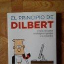 Libros: SCOTT ADAMS - EL PRINCIPIO DE DILBERT - CÓMO PROSPERAR EN EL SIGLO XXI GRACIAS A LA ESTUPIDEZ. Lote 161080250