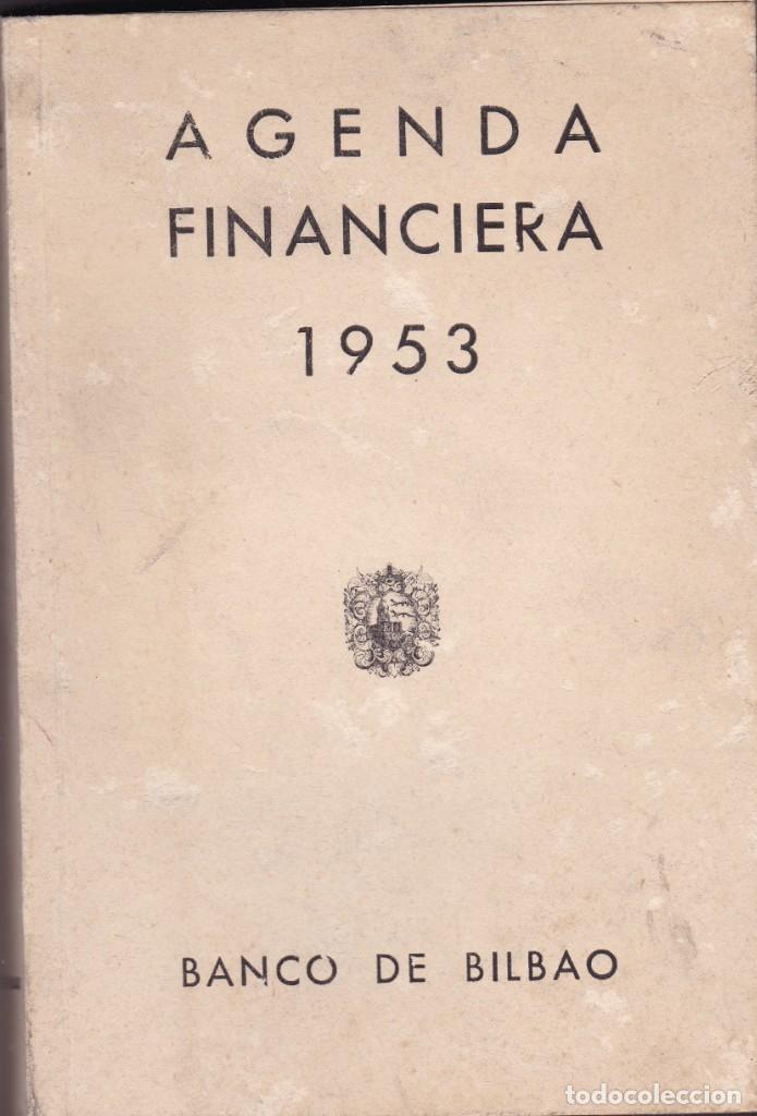 AGENDA FINANCIERA 1953 BANCO DE BILBAO (Libros Nuevos - Ciencias, Manuales y Oficios - Derecho y Economía)