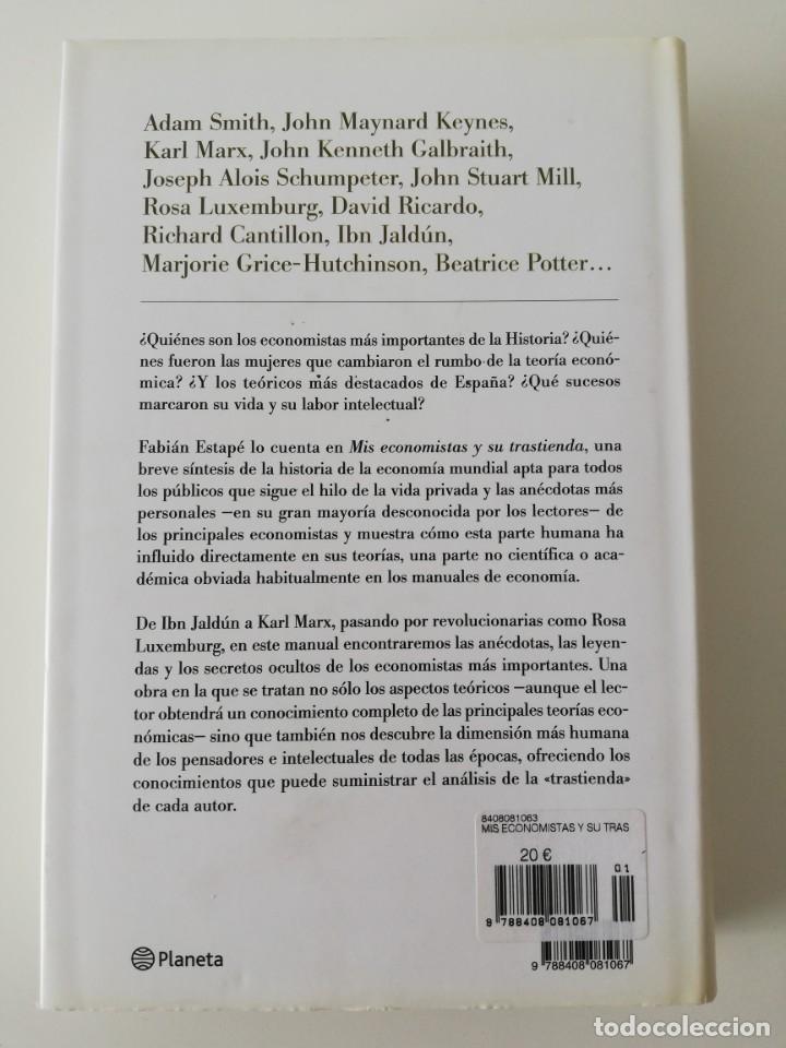 Libros: Mis economistas y su trastienda, Fabián Estapé - Foto 2 - 161900098