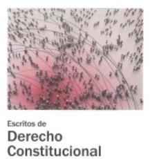 Libros: ESCRITOS DE DERECHO CONSTITUCIONAL. Lote 165329130